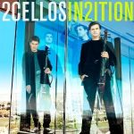 2CELLOS - In2ition CD