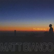 MATT BIANCO - Hideaway CD