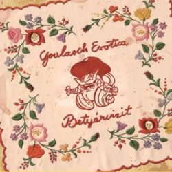 GOULASCH EXOTICA - Betyárvizit CD