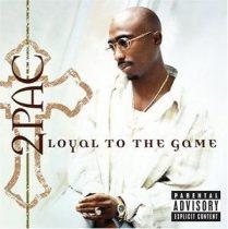 2 PAC - Loyal The Game CD