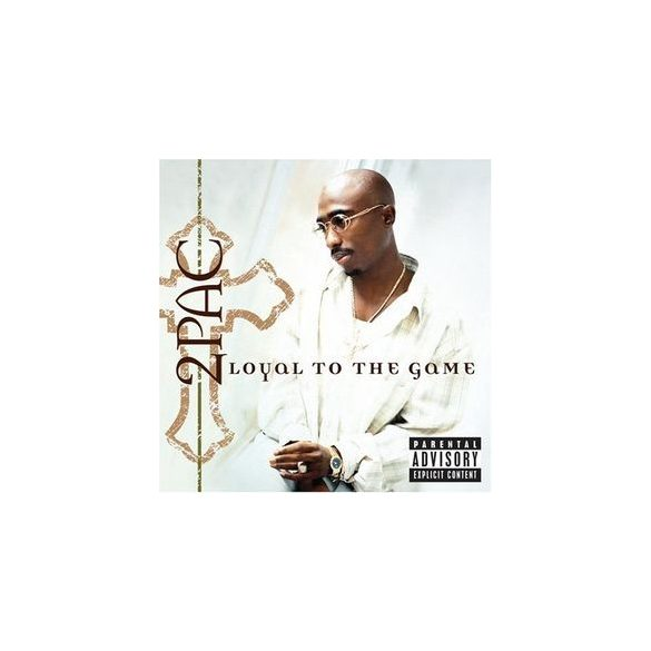 2 PAC - Loyal The Game CD