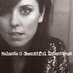 MELANIE C - Beautiful Intentions CD