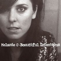MELANIE C - Beautiful Intentions CD