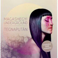 MAGASHEGYI UNDEGROUND - Tegnapután /cd+dvd/ CD