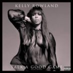 KELLY ROWLAND - Talk A Good Game /deluxe/ CD