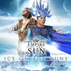 EMPIRE OF THE SUN - Ice On The Dune CD