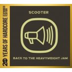 SCOOTER - Back To The Heavyweight Jam 20 Years Of Hardcore / 2cd digipack / CD
