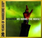 SCOOTER - We Bring Me The Noise 20 Years Of Hardcore /limited 2cd/ CD
