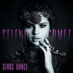 SELENA GOMEZ - Stars Dance /deluxe/ CD