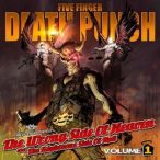 FIVE FINGERS DEATH PUNCH - The Wrong Side Of Heaven And The Righteous Side Of Hell vol.1 CD