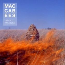 MACCABEES - Given To The Wild CD