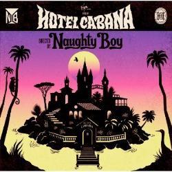 NAUGHTY BOY - Hotel Cabana CD