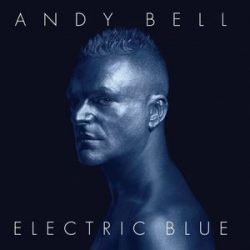 ANDY BELL - Electric Blue CD
