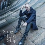 STING - The Last Ship CD