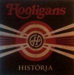 HOOLIGANS - História CD