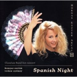 HORGAS ESZTER - Spanish Night CD