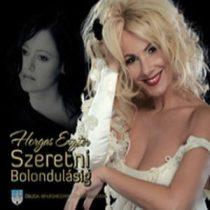 HORGAS ESZTER - Szeretni Bolondulásig CD