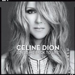 CELINE DION - Loved Me Back To Life CD