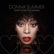 DONNA SUMMER - Love To Love You Donna CD