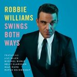 ROBBIE WILLIAMS - Swings Both Ways CD