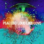 PLACEBO - Loud Like Love /cd+dvd deluxe digipack/ CD