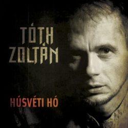 TÓTH ZOLTÁN /ex Republic / - Húsvéti Hó CD