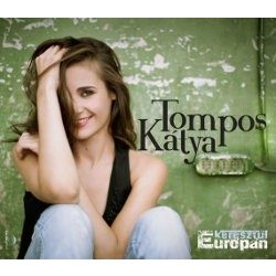 TOMPOS KÁTYA - Keresztül Európán CD