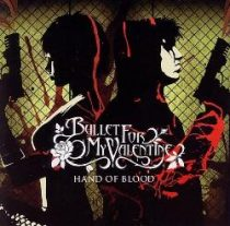 BULLET FOR MY VALENTINE - Hand Of Blood CDs