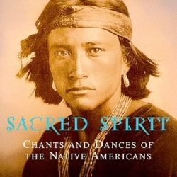 SACRED SPIRIT - Chants And Dances Of The Native Americans CD