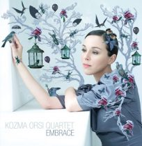 KOZMA ORSI - Embrace CD