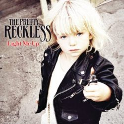 PRETTY RECKLESS - Light Me Up CD