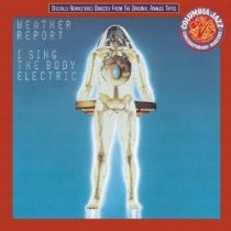 WEATHER REPORT - I Sign The Body Electric CD