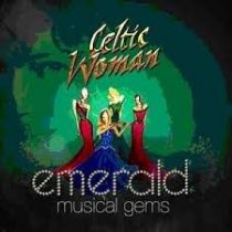 CELTIC WOMAN - Emerald Musical Gems CD