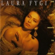 LAURA FYGI - Lady Wants To Know CD