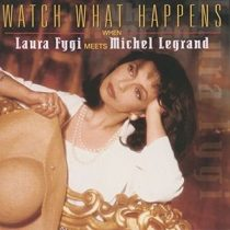 LAURA FYGI - Watch What Happens When CD