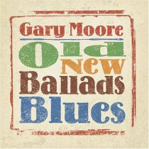 GARY MOORE - Old, New, Ballads, Blues CD