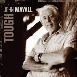 JOHN MAYALL - Tough CD