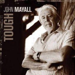 JOHN MAYALL - Tough CD