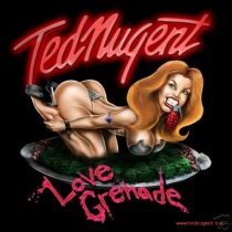 TED NUGENT - Love Grenade CD