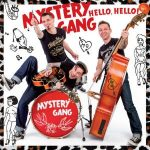 MYSTERY GANG - Hello, Hello CD