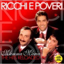 RICCHI E POVERI - Mamma Maria Reloaded Best Of CD