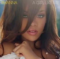 RIHANNA - A Girl Like Me CD