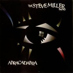 STEVE MILLER BAND - Abracadabra CD