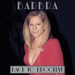 BARBRA STREISAND - Back To Brooklyn CD