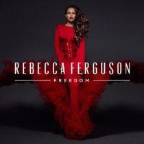 REBECCA FERGUSON - Freedom CD