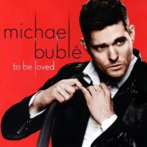 MICHAEL BUBLE - To Be Loved /special +3 track/ CD