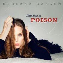 REBEKKA BAKKEN - Little Drop Of Poison CD