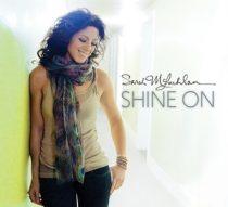 SARAH MCLACHLAN - Shine On CD