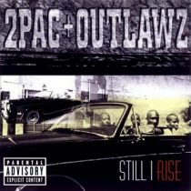 2 PAC AND OUTLAWZ - Still I Rise CD