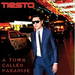 TIESTO - A Town Called Paradise CD